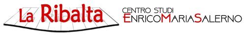 La Ribalta Centro Studi Enrico Maria Salerno